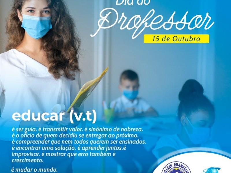 15 de Outubro - Dia do Professor!
